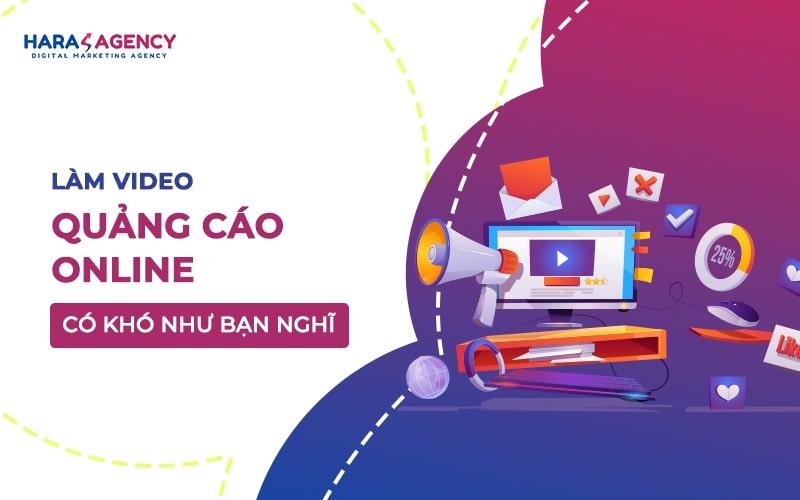 Làm Video quảng cáo Online