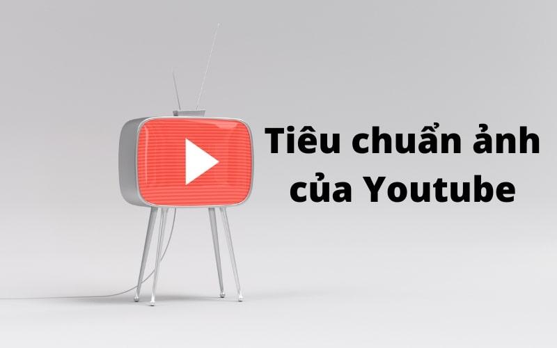 Kích thước chuẩn của Youtube