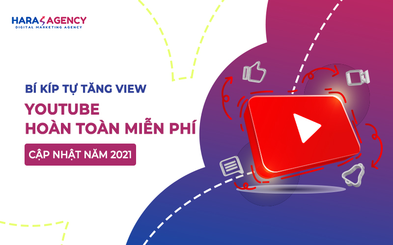 Bi kip tu tang view Youtube hoan toan mien phi cap nhat nam 2021